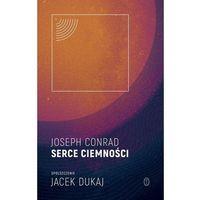 Literatura kobieca, obyczajowa, romanse, Serce ciemności spolszczenie Jacek Dukaj (opr. twarda)