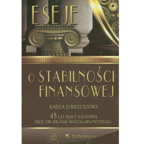 Książki o biznesie i ekonomii, Eseje o stabilności finansowej Księga Jubileuszowa (opr. twarda)