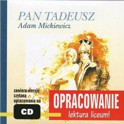 """Adam Mickiewicz """"Pan Tadeusz"""" - opracowanie - Marcin Bodych, Andrzej I. Kordela"""