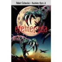 E-booki, Efemeryda - Kazimierz Kyrcz, Robert Cichowlas