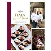 Przewodniki turystyczne, Włochy Lonely Planet From the Source Italy - Książka Kucharska (Twarda Oprawa) (opr. twarda)
