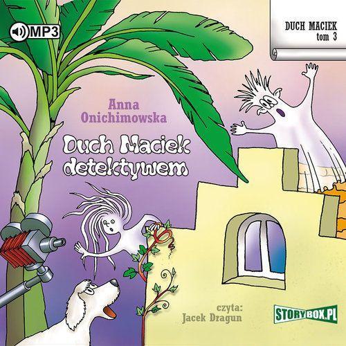 Literatura młodzieżowa, Duch Maciek T.3 Duch Maciek detektywem audiobook (opr. kartonowa)