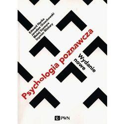 Psychologia poznawcza. Wydanie nowe - Nęcka Edward, Orzechowski Jarosław, Szymura Błażej, Wichary Szymon