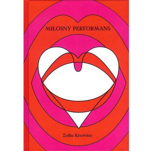Pozostałe książki, Miłosny performans (opr. twarda)