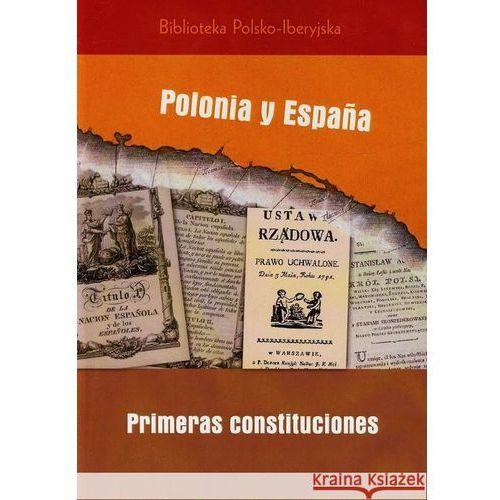 Historia, Polonia y Espana primeras costituciones - Caizan Cristina Gonzalez, Fuente de la Pablo, Puig-Samper Miguel Angel (opr. miękka)
