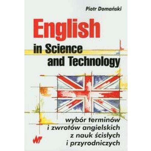 Książki do nauki języka, English in Science and Technology - Piotr Domański (opr. miękka)