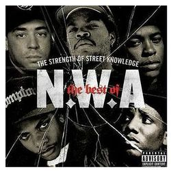 N.w.a. - Best Of N.w.a. - The Strength Of Street Knowledge, The