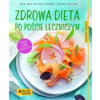 Hobby i poradniki, Zdrowa dieta po poście leczniczym - Lutzner Hellmut, Million Helmut (opr. miękka)