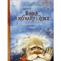 Pozostałe książki, Bajka o rybaku i rybce- bezpłatny odbiór zamówień w Krakowie (płatność gotówką lub kartą).