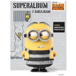 Gru, Dru i Minionki, Superalbum z naklejkami - Opracowanie zbiorowe