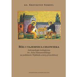Bóg i tajemnica czlowieka Antropologia teologiczna- bezpłatny odbiór zamówień w Krakowie (płatność gotówką lub kartą). (opr. twarda)