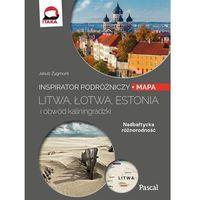 Przewodniki turystyczne, Litwa, Łotwa, Estonia i obwód Kaliningradzki Inspirator podróżniczy (opr. miękka)