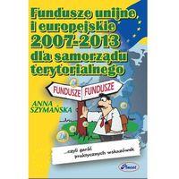E-booki, Fundusze unijne i europejskie 2007 -2013 dla samorządu terytorialnego
