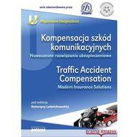 Biblioteka biznesu, Kompensacja szkód komunikacyjnych Traffic Accident Compensation (opr. miękka)