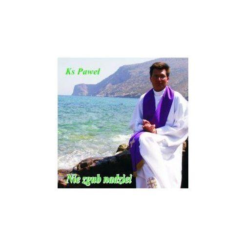 Muzyka religijna, Nie zgub nadziei - CD