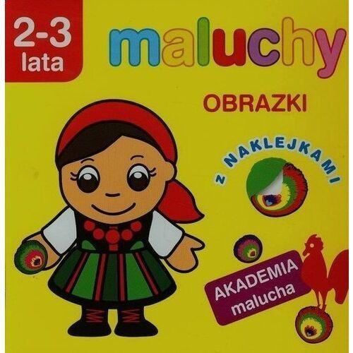 Literatura młodzieżowa, Akademia malucha - Maluchy. Obrazki 2-3 lata (opr. broszurowa)