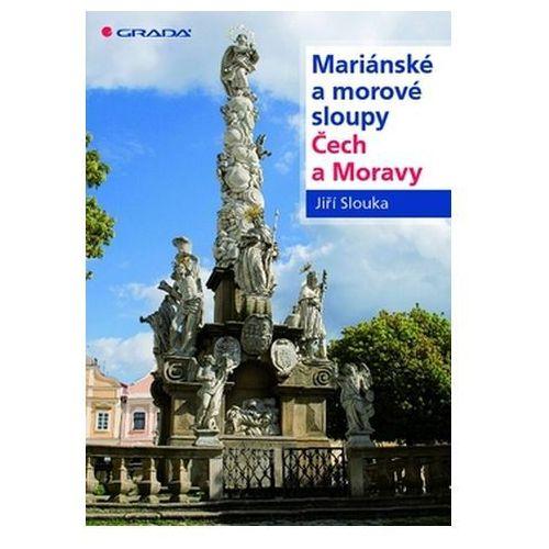 Pozostałe książki, Mariánské a morové sloupy Čech a Moravy Jiří Slouka