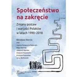 Społeczeństwo na zakręcie. Darmowy odbiór w niemal 100 księgarniach! (opr. miękka)