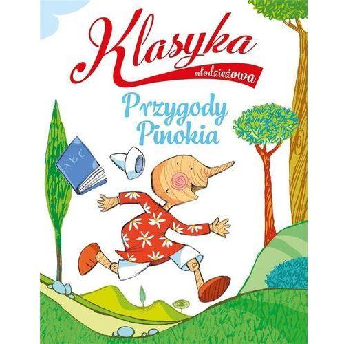 Książki dla dzieci, Klasyka młodzieżowa: Przygody Pinokia (opr. broszurowa)