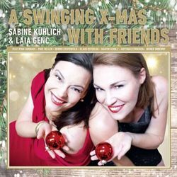 Sabine & Laia Ge Kuhlich - A Swinging Xmas With..