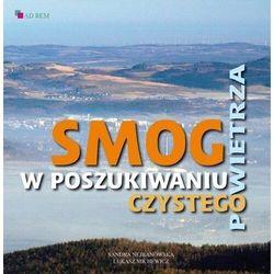 Smog W poszukiwaniu czystego powietrza (opr. miękka)