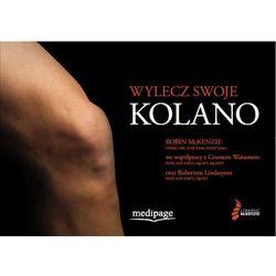 Wylecz swoje kolano (Treat Your Own Knee) McKenzie (opr. miękka)