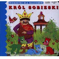 Książki dla dzieci, Król Sobieski (opr. twarda)