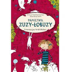 Pamiętnik Zuzy-Łobuzy. Inwazja królików