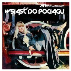 MARYLA RODOWICZ - WSIĄŚĆ DO POCIĄGU (CD)