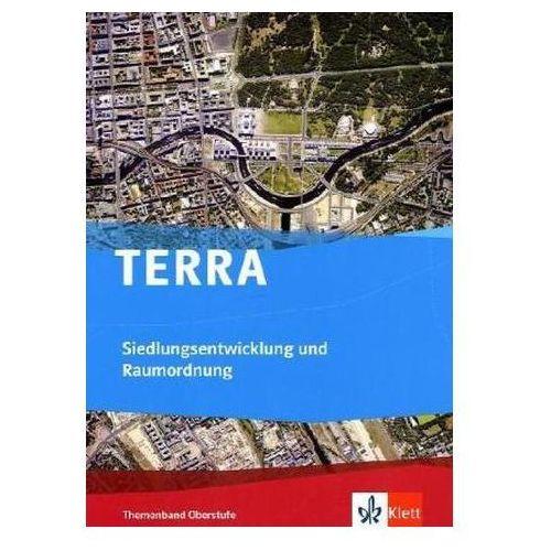 Pozostałe książki, TERRA Siedlungsentwicklung und Raumordnung, Themenband Oberstufe