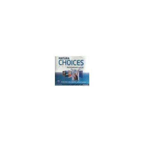 Książki do nauki języka, Matura Choices, Pre-Intermediate, Class CD