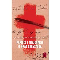 Papieże i Misjonarze o Krwi Chrystusa (opr. miękka)