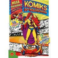 Kolorowanki, Mega pochodnia i władca umysłów Komiks do kolorowania - Praca zbiorowa