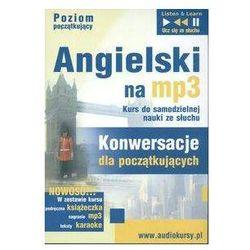 Angielski na MP3 Konwersacje dla początkujących