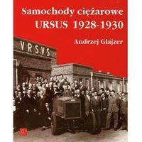 Biblioteka motoryzacji, Samochody ciężarowe Ursus 1928-1930 (opr. miękka)