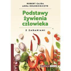 Podstawy żywienia człowieka z zadaniami - Gajda Robert, Kołodziejczyk Anna (opr. miękka)