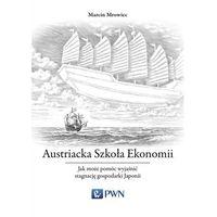 E-booki, Austriacka Szkoła Ekonomii. Jak może pomóc wyjaśnić stagnację gospodarki Japonii