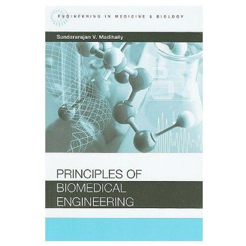 Książki medyczne, Principles of Biomedical Engineering (opr. twarda)
