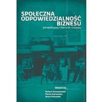 E-booki, Społeczna odpowiedzialność biznesu - Anna Paluszek, Marta Karwacka, Robert Karaszewski