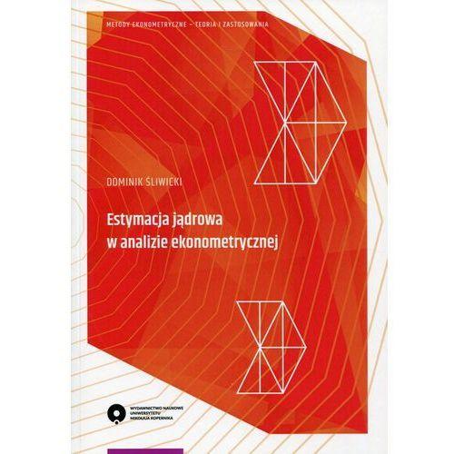 Biblioteka biznesu, Estymacja jądrowa w analizie ekonometrycznej (opr. miękka)
