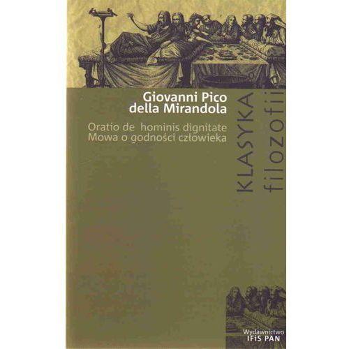 Filozofia, Mowa o godności człowieka Oratio de hominis dignitate (opr. miękka)