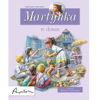Książki dla dzieci, MARTYNKA W DOMU. ZBIÓR OPOWIADAŃ (opr. twarda)