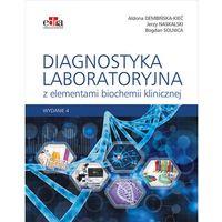 Książki medyczne, Diagnostyka laboratoryjna z elementami biochemii klinicznej - (opr. miękka)