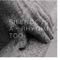 Muzyka elektroniczna, Collings, Matthew - Silence Is A Rhythm Too