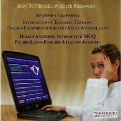 Anatomia człowieka interaktywny egzamin testowy polsko-łacińsko-angielski atlas anatomiczny