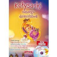 Bajki i piosenki, Kołysanki Naszego Dzieciństwa + CD (GWIAZDY ŚPIEWAJĄ)