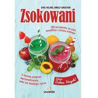 E-booki, Zsokowani. 100 przepisów na soki, smoothies i zielone koktajle