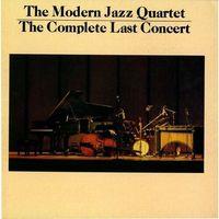 Pozostała muzyka rozrywkowa, The Complete Last Concert (*) - The Modern Jazz Quartet (Płyta CD)