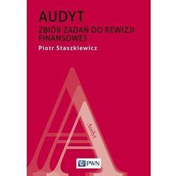 Audyt. zbiór zadań do rewizji finansowej (opr. miękka)