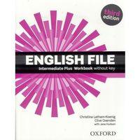Leksykony techniczne, English File Intermediate Plus. Ćwiczenia bez Klucza + CD (opr. miękka)